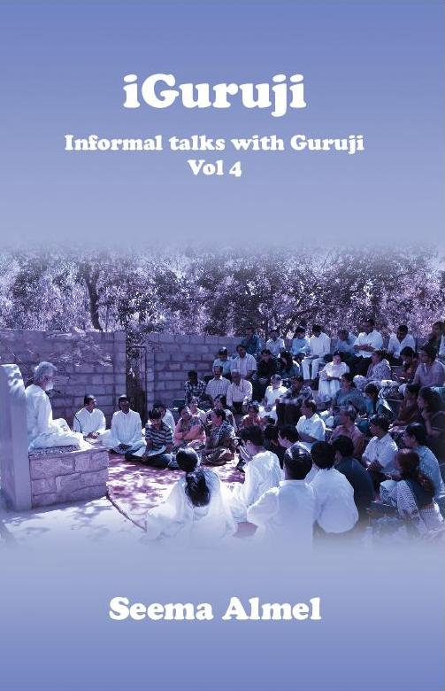 iGuruji Informal talks with Guruji, Vol 4