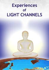 Experiences of Light Channels, Volume 1