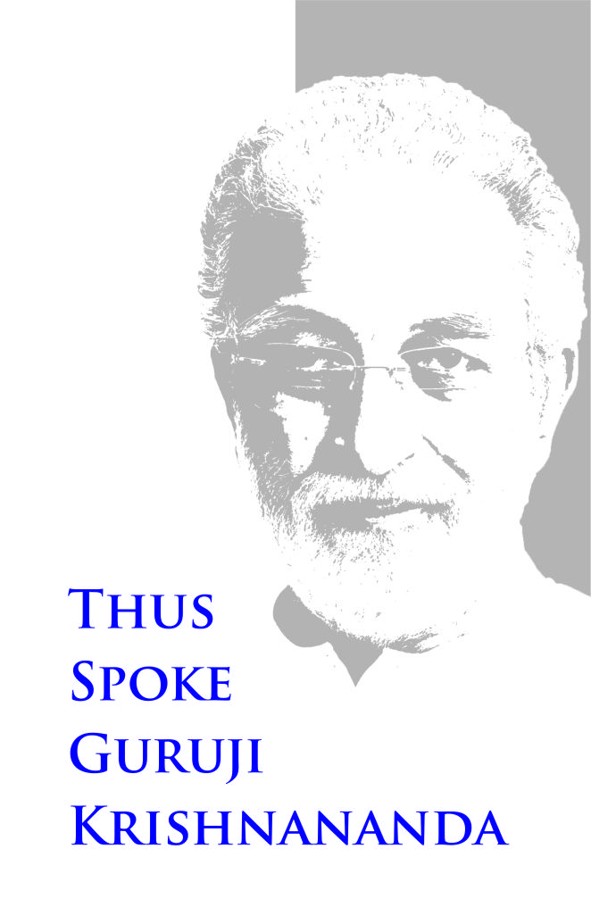 Thus Spoke Guruji Krishnananda Vol 1