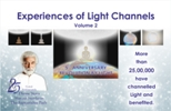 Experiences of Light Channels, Volume 2
