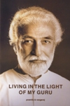 Living in the Light of My Guru